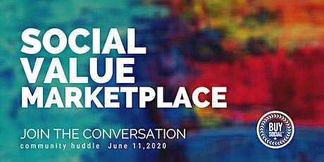 Social Value Marketplace Community Huddle tickets
