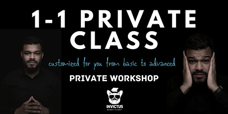 1 - 1 Private Barber Class Customized to your needs tickets