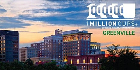 1Million Cups Greenville - Virtual Event June 2020 tickets