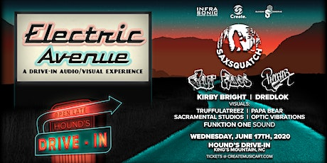 ELECTRIC AVENUE: A Drive-In Audio/Visual Experience | Ft. Saxsquatch & More tickets