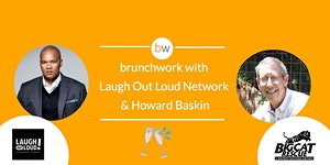 Howard Baskin & Kevin Hart's Laugh Out Loud Network...