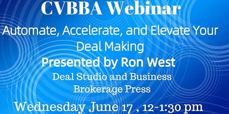 CVBBA Webinar:  Automate, Accelerate, and Elevate Your Deal Making tickets