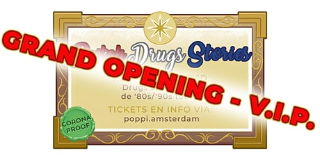 V.I.P. opening Dutch Drugs Stories tickets