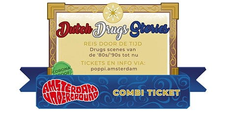 Expo Dutch Drugs Stories + Amsterdam Underground Tour tickets
