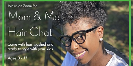 Mommy & Me Hair Chat tickets