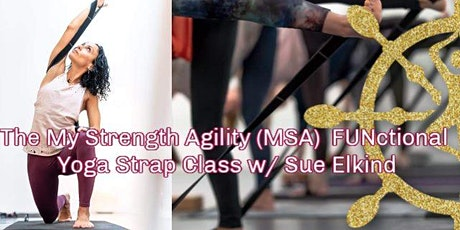 MSA FUNctional Yoga Strap Class w/ Sue Elkind (Online) tickets
