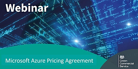 Microsoft Azure Pricing Arrangement (MOU) - Customer Webinar tickets