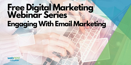 Digital Marketing Webinar: Engaging With Email Marketing tickets