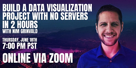 Build a data visualization project with no servers in 2 hours tickets