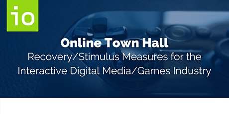 Online Town Hall: Recovery/Stimulus Measures for the IDM/Games Industry tickets