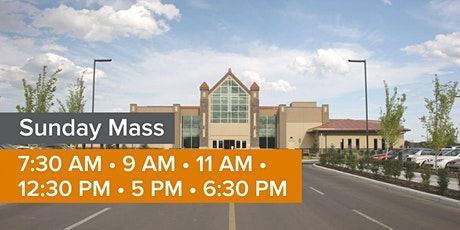 SUNDAY MASS (ALL MASS TIMES) tickets
