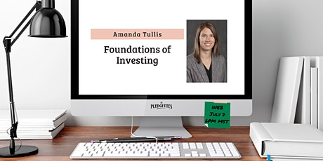 Foundations of Investing with Amanda Tullis, Financial Advisor tickets