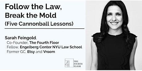 Follow the Law, Break the Mold tickets