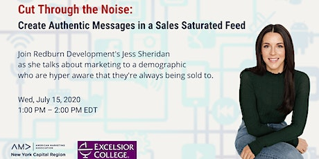 Cut Through the Noise: Create authentic messages in a sales saturated feed tickets