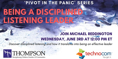 Being a Disciplined Listening Leader with Michael Reddington biglietti