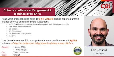 5 à 7 virtuel - Créer la confiance et l'alignement à distance avec SAFe billets
