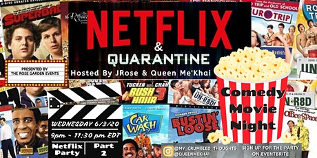 Netflix & Quarantine: Comedy Movie Night tickets