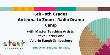 6th - 8th Grade Camp: Antenna to Zoom - Radio Drama tickets