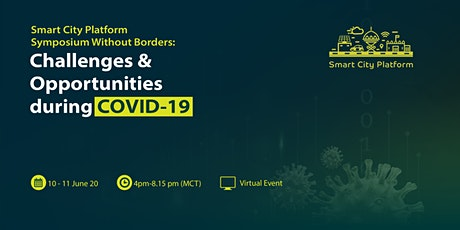 Smart City Without Borders: Challenges and Opportunities during COVID-19 tickets