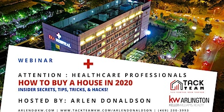 Attention Healthcare Professionals: How to Buy a House in 2020 (Frisco) tickets