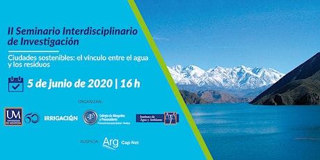 II SEMINARIO INTERDISCIPLINARIO DE INVESTIGACIÓN Ciudades sostenibles: el v entradas