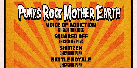 PUNKS ROCK MOTHER EARTH IV tickets