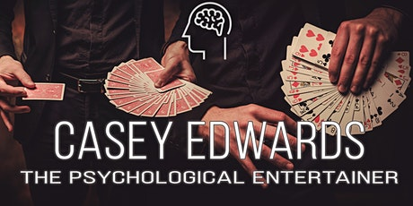 Casey Edwards - The Psychological Entertainer tickets