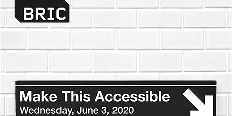 Make This Accessible: Opening Reception tickets