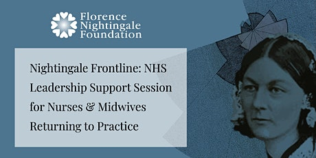 FNF Leadership Support Session for Nurses/Midwives Returning to Practice tickets