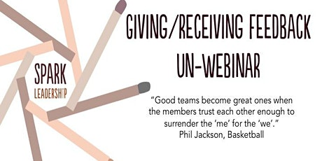 Giving & Receiving Feedback Un-Webinar tickets