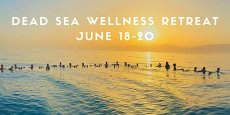 Dead Sea Wellness Retreat tickets