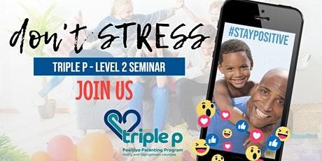 Triple P Georgetown: Positive Parenting Program Seminars tickets