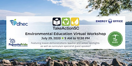 Take Action SC Environmental Education Virtual Workshop 2020 tickets