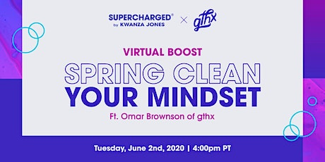 Spring Clean Your Mindset Virtual Boosts tickets