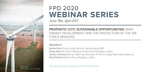 FPD 2020 Webinar Series- Wind Energy Development and Protecting AF Missions tickets