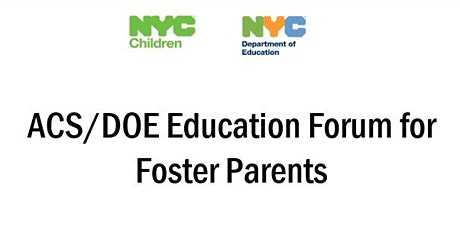 ACS/DOE Education Forum for Foster Parents tickets