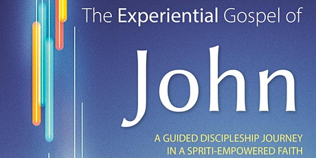 The Experiential Gospel of John - with David Ferguson & Michael Lewis tickets