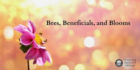 Bees, Beneficials, and Blooms tickets
