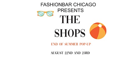 The Shops! Vend at Water Tower Place! End Of Summer/Back to School Edition! Pop-up  tickets