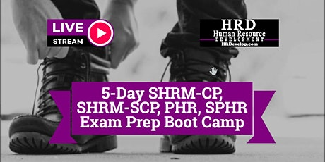 5-Day SHRM-CP, SHRM-SCP, PHR, SPHR Exam Prep Boot Camp in San Diego tickets