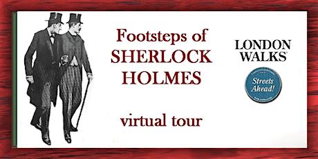 Footsteps of Sherlock Holmes - a virtual tour ingressos