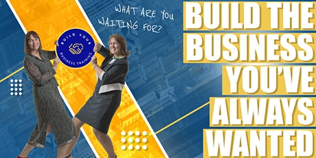 Build Your Business Training -  Game Changer Kick Start Coaching programme tickets
