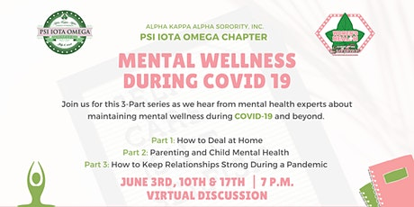 Mental Wellness During COVID19  3-Part Series tickets