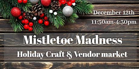 Mistletoe Madness Holiday Market 2020 tickets