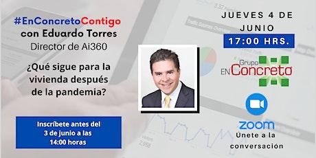 #EnConcretoContigo con Eduardo Torres, Director de Ai360 tickets