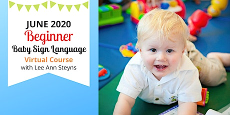 Special Mindset Beginner Baby Sign Language Virtual Course on Facebook tickets