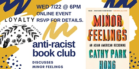 Loyalty Antiracist Book Club discusses Minor Feelings tickets