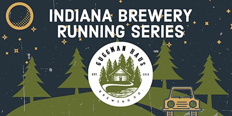 Beer Run - Guggman Haus Brewing | 2020 Indiana Brewery Running Series tickets
