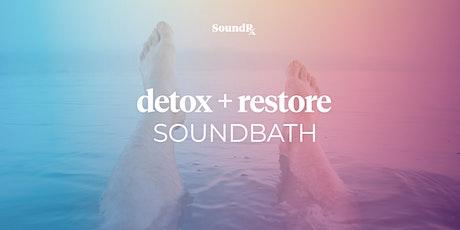Detox + Restore Soundbath (In-Studio) tickets