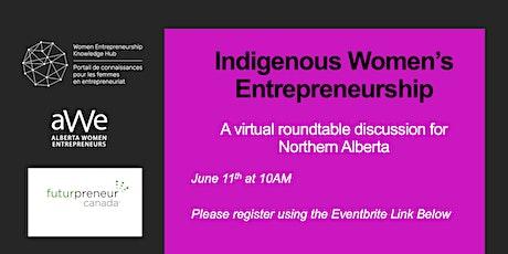 Indigenous Womens Entrepreneurship Virtual Roundtable AB tickets